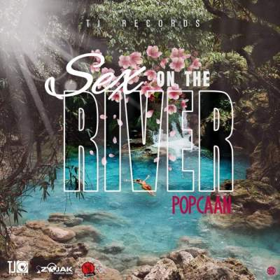 Music: Popcaan - Sex on the River