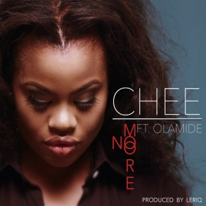 Chee - No More (ft. Olamide)