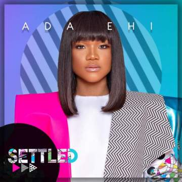 Gospel Music: Ada Ehi - Settled