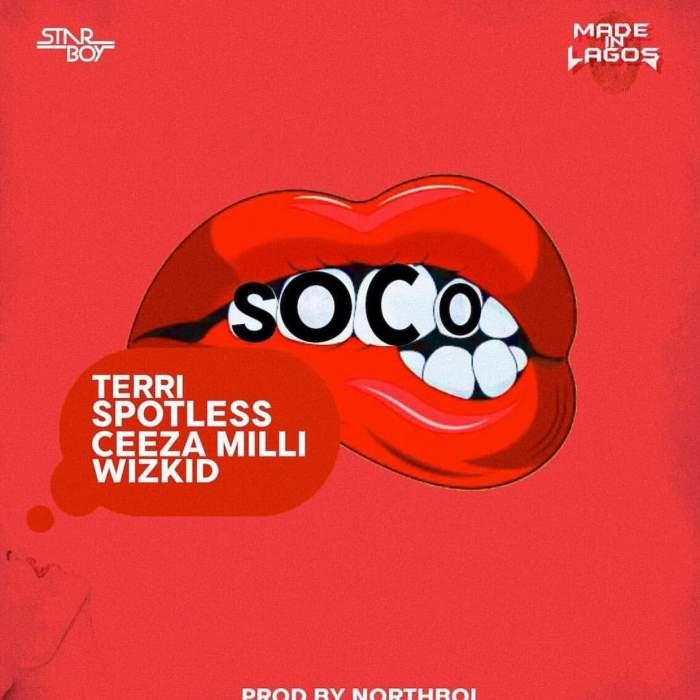 Wizkid - Soco (feat. Terri, Spotless & Ceeza Milli)