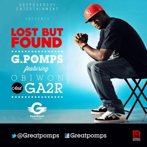G Pomps - Lost But Found (feat. Obiwon & GA2R)