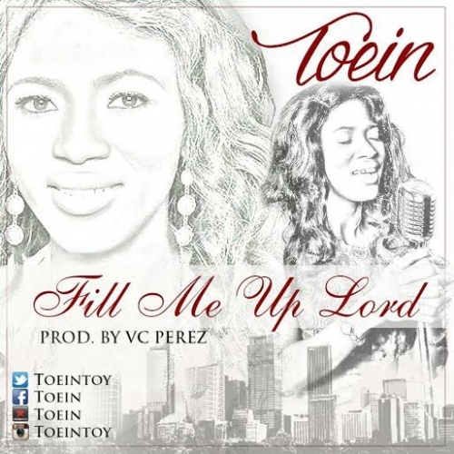Toein - Fill Me Up Lord