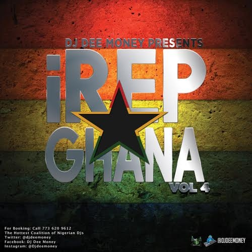 DJ Dee Money - i Rep Ghana Mix (Vol. 4)