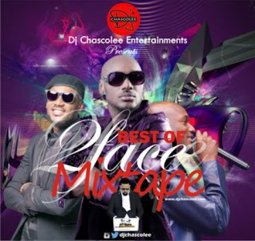 DJ Chascolee - Best of 2Baba Mix