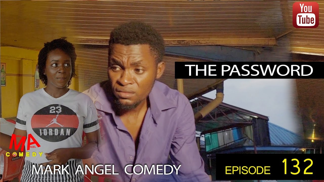 Mark Angel Comedy - Episode 132 (The Password)