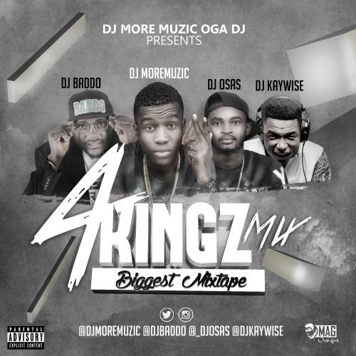 DJ MoreMuzic, DJ Kaywise, DJ Baddo & DJ Osas - #4KingzMixtape