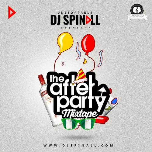 DJ Spinall - After Party Mix