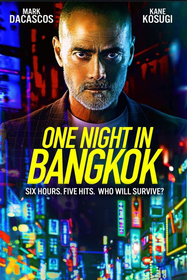 [Movie] One Night in Bangkok (2020)