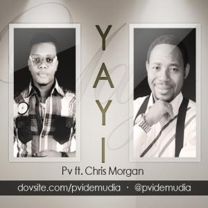 PV Idemudia - YAYI (feat. Chris Morgan)