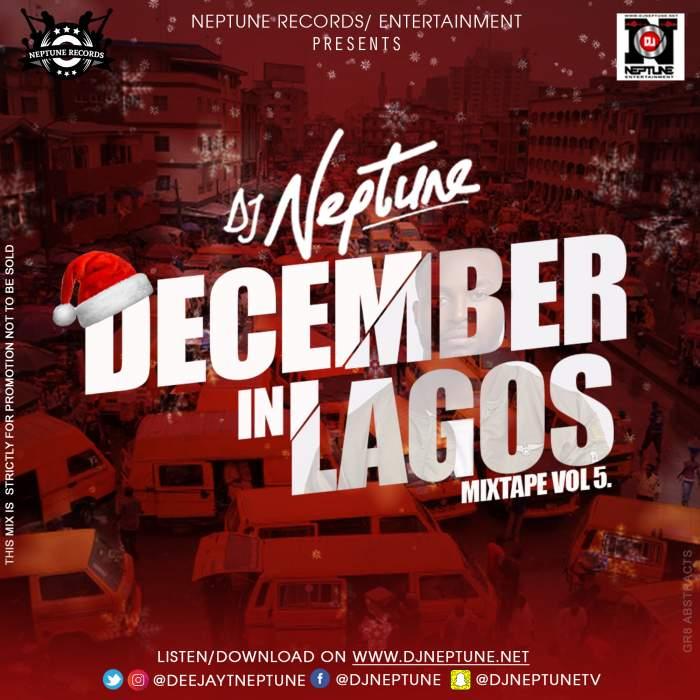 DJ Neptune - December In Lagos Mixtape (Vol. 5)