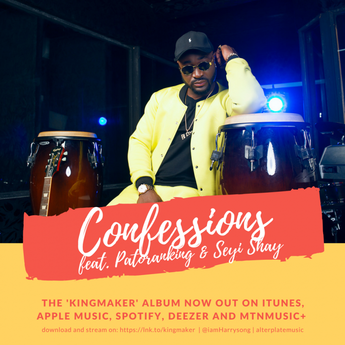 Harrysong - Confessions (feat. Patoranking & Seyi Shay)