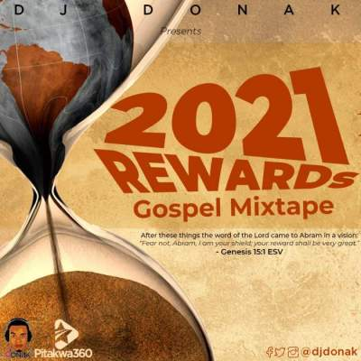 Gospel DJ Mix: DJ Donak - 2021 Rewards Gospel Mix