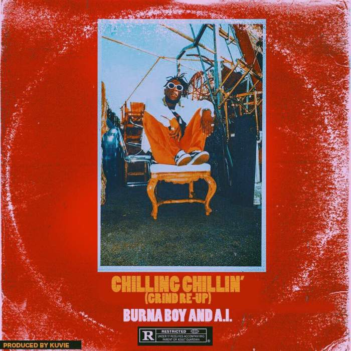 Burna Boy - Chilling Chillin' (feat. A.I)
