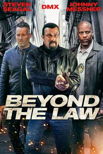 Movie: Beyond the Law (2019)