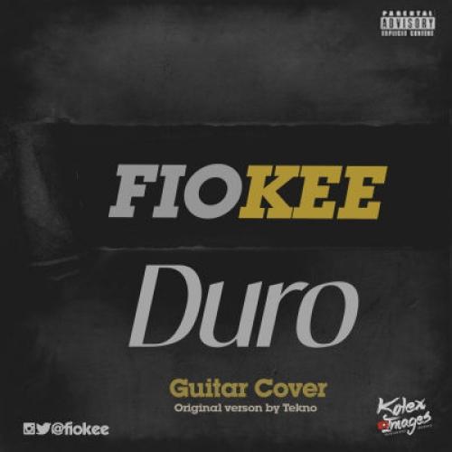 Fiokee - Duro (Guitar Version) (feat. Tekno)
