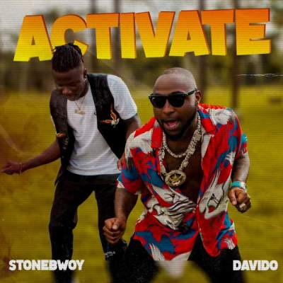 Music: Stonebwoy - Activate (feat. Davido)