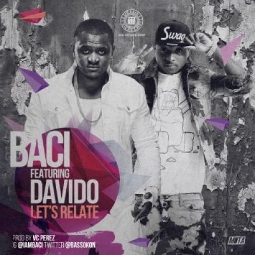 Baci - Let's Relate (feat. Davido)
