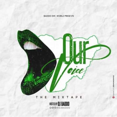 DJ Mix: DJ Baddo - Our Voice Mix