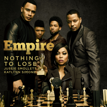 Music: Empire Cast - Nothing To Lose (Treasure Remix) (feat. Jussie Smollett & Katlynn Simone)