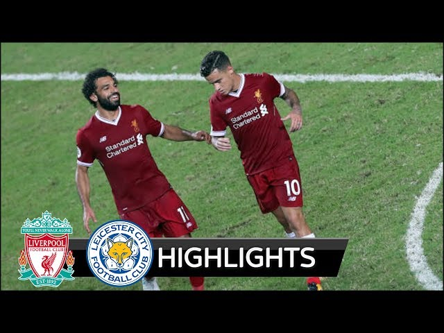 Liverpool 2 - 1 Leicester City (Jul-22-2017) Club Friendly Highlights