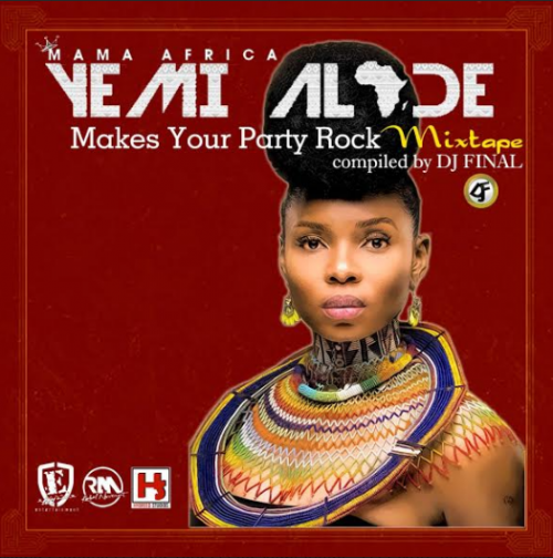 DJ Final - Yemi Alade Makes Your Party Rock Mix