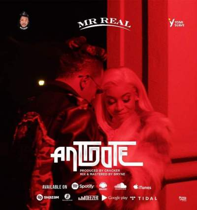 Music: Mr Real - Antidote [Prod. by Cracker Mallo]