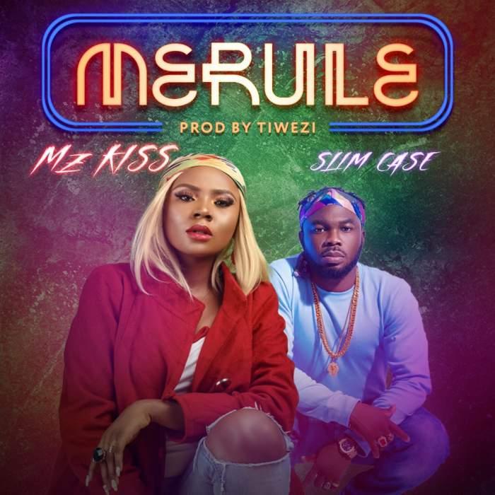Mz Kiss & Slimcase - Merule