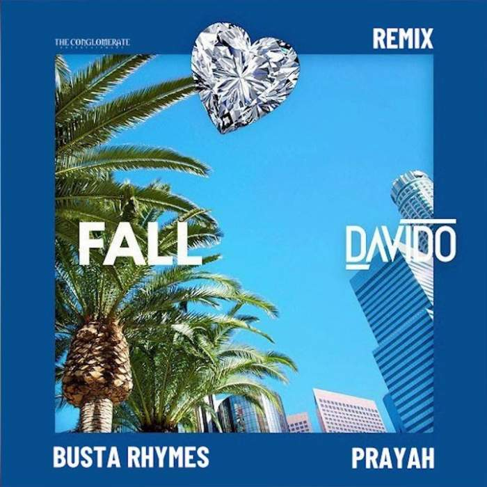Davido - Fall (Remix) (feat. Busta Rhymes & Prayah)