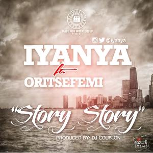 Iyanya - Story Story (feat. Oritse Femi)