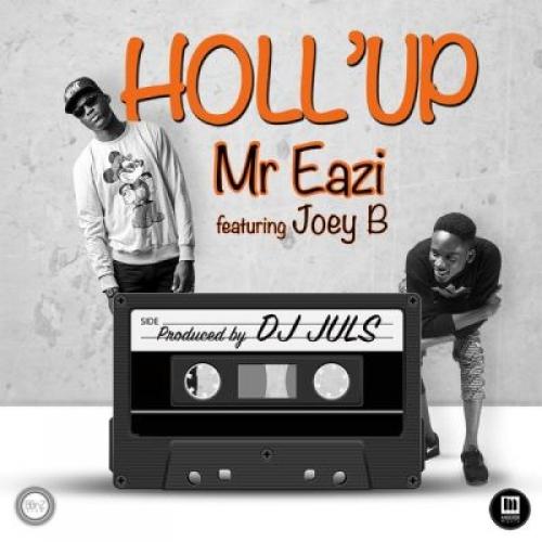 Mr Eazi - Holl'Up (feat. Joey B & Dammy Krane)