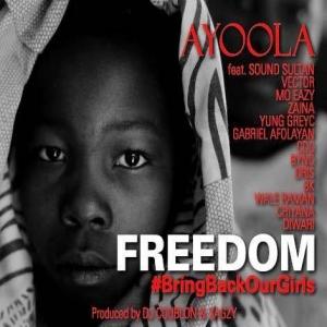 Ayoola - Freedom (feat. Sound Sultan, Vector, Mo Eazy, Zaina, G_Fresh, CDQ, BK, Dris, Diwari, Byno, Wale Rahman, Chiyana & Yung GreyC)