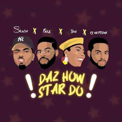 Music: Skiibii - Daz How Star Do (feat. Falz, Teni & DJ Neptune) [Prod. by Jaysynths Beatz]