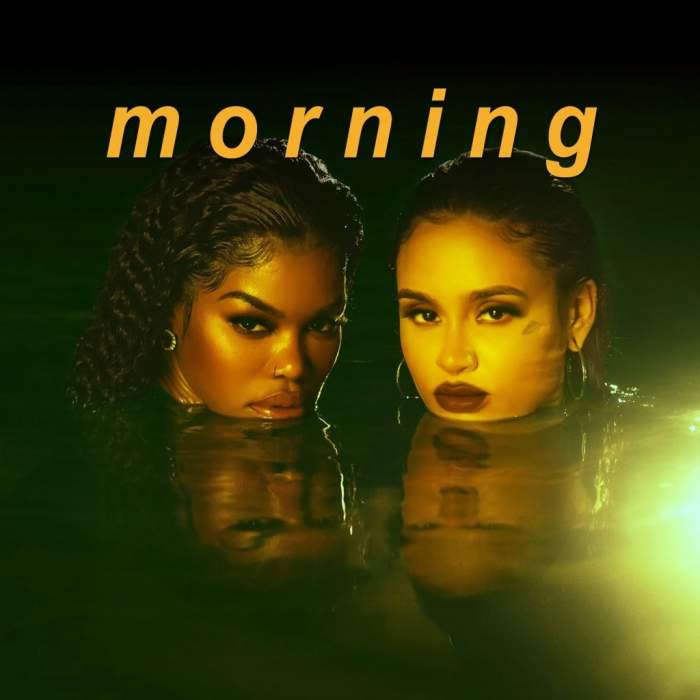 Teyana Taylor & Kehlani - Morning