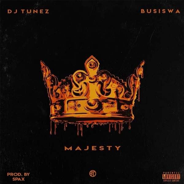 DJ Tunez - Majesty (feat. Busiswa)