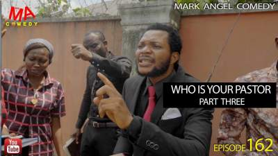 Comedy Skit: Mark Angel Comedy - Episode 162 (Who Is Your Pastor Pt. 3)