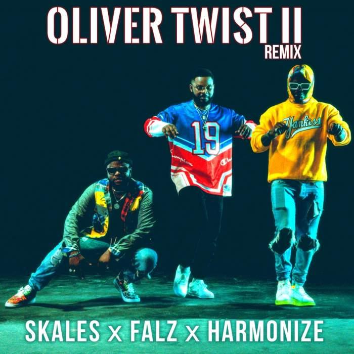 Skales - Oliver Twist (Remix) (feat. Falz & Harmonize)