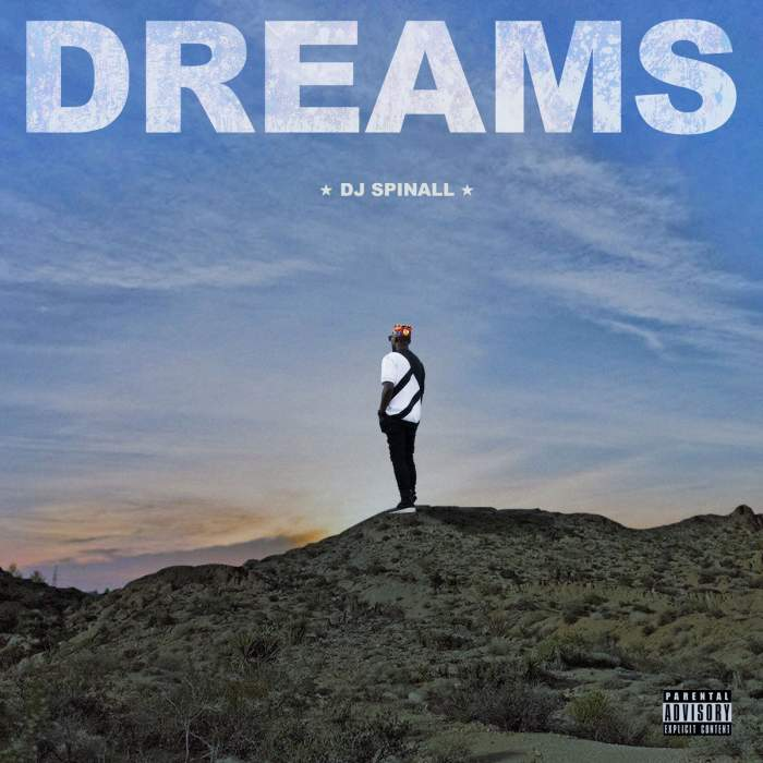 DJ Spinall - DREAMS