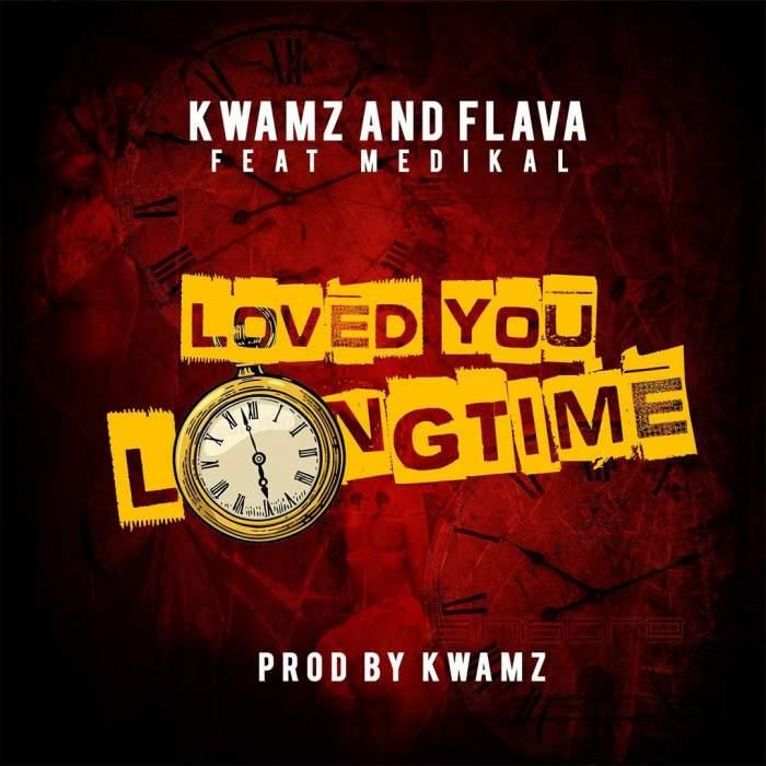 Kwamz & Flava - Love You Long Time