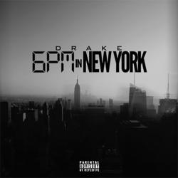 Drake - 6PM in New York (Tyga Diss)