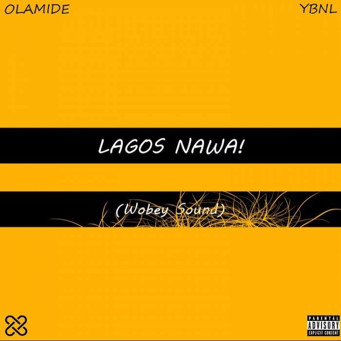 Olamide - On a Must Buzz (feat. Phyno)