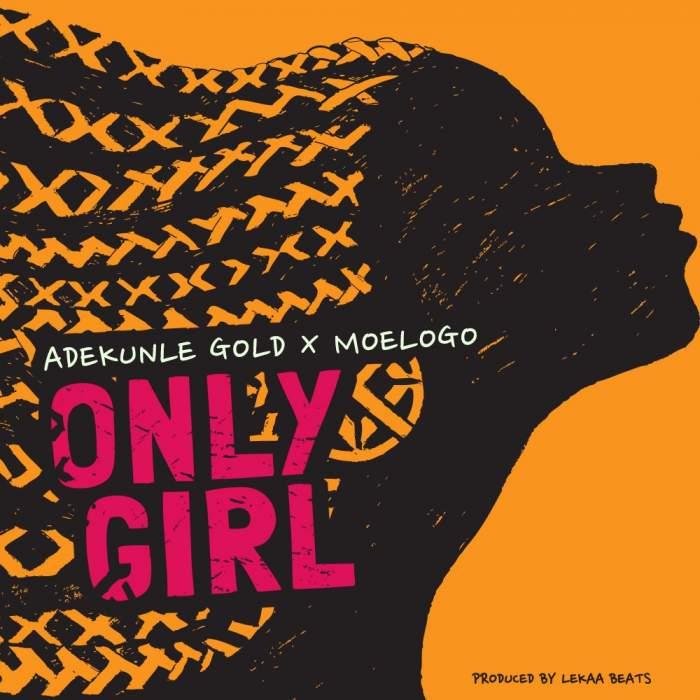 Adekunle Gold & Moelogo - Only Girl
