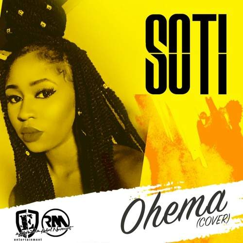 Soti - Ohema (Mr Eazi Cover)