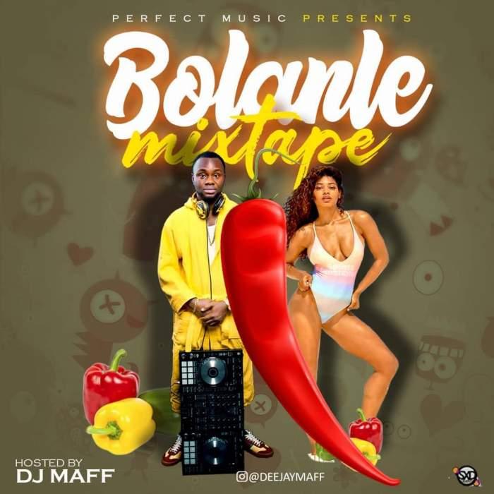 DJ Maff - Bolanle Mixtape