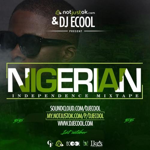 DJ Ecool - Naija @55 Independence Mix