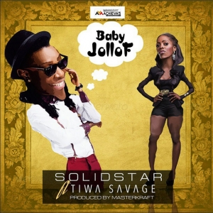 Solidstar - Baby Jollof (Snippet) (feat. Tiwa Savage)