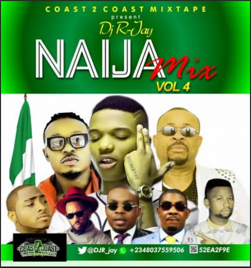 DJ R-Jay - Naija Mix (Vol. 4)