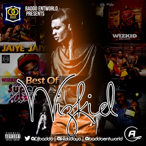 DJ Baddo - Best Of Wizkid