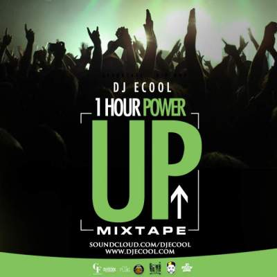 DJ Mix: DJ ECool - 1 Hour Power Up Mix