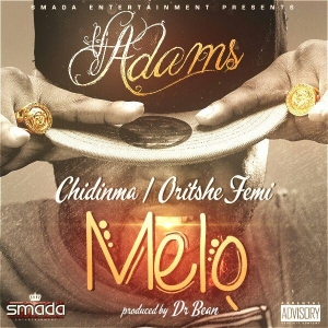 VJ Adams - Melo (ft. Chidinma & Oritse Femi)