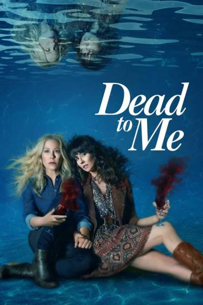 Series Download: Dead to Me (Complete Season 1 & 2)